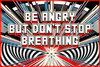Mark Titchner, BE ANGRY BUT DON'T STOP BREATHING, 2003 © the artist. Courtesy Vilma Gold, London