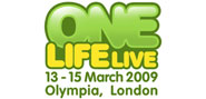 One Life Live: 13-15 March Olympia, London