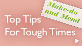 Top Tips for Tough Times