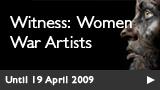 Witness: Women War Artists