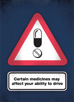 Legal drug drive - certain medicines may affect your ability to drive