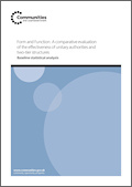 Form and Function: A comparative evaluation of the effectiveness of unitary authorities and two-tier structures - Baseline statistical analysis