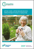 Lifetime Homes, Lifetime Neighbourhoods: A National Strategy for Housing in an Ageing Society