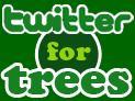 Tweet for trees