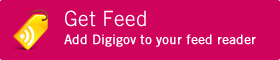 Get Feed. Add Digigov to your feed reader.