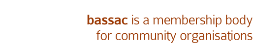 bassac is a membership body for key community organisations