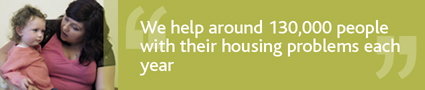 Banner image: 'We help around 130,000 people with their housing problems each year'