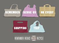 """Remember, reuse us on every shopping trip"" written on carrier bags"
