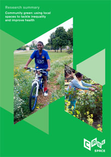 Cover of Community green: Using local spaces to tackle inequality and improve health