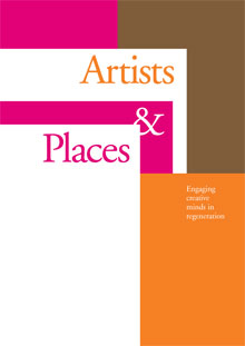 Cover of Artists and places: engaging creative minds in regeneration