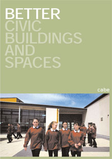 Cover of Better civic buildings and spaces: