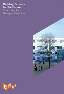 Cover of The role of a design champion: Building Schools for the Future