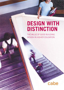 Cover of Design with distinction: the value of good building design in higher education
