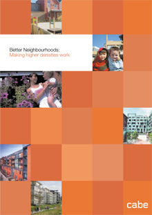 Cover of Better neighbourhoods:   making higher densities work