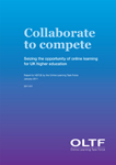 HEFCE 2011/01 - Collaborate to compete: Report by the OLTF