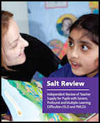 Salt Review: Independent Review of Teacher Supply for Pupils with Severe, Profound and Multiple Learning Difficulties (SLD and PMLD)