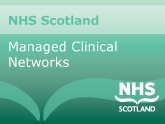 NHS Scotland Managed Clinical Networks