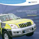 Standard Incident Management Framework