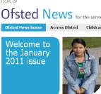 The latest issue of Ofsted News is January 2011