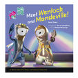 Out of a rainbow -  meet Wenlock & Mandeville
