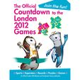 The Official Countdown to the London 2012 Games - Hardback
