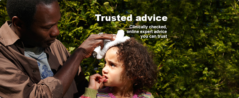 'Trusted advice. Clinically checked, online expert advice you can trust.