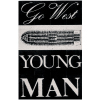 Go West Young Man - mini print