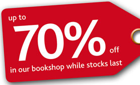 Up to 70% off in our bookshop - while stocks last