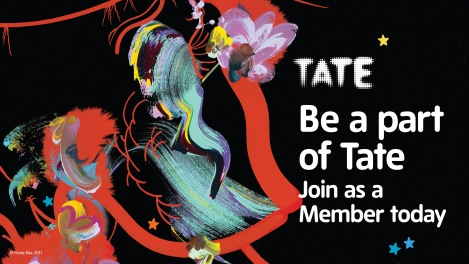 Tate Members - Be a part of Tate