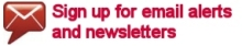 Sign up for email alerts and newsletters
