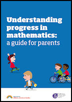 Understanding progress in mathematics: a guide for parents