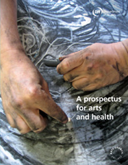 A prospectus for arts and health