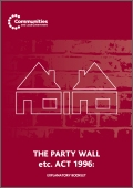 The Party Wall etc. Act 1996: explanatory booklet