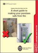 Regulatory Reform (Fire Safety) Order 2005 - A short guide to making your premises safe from fire