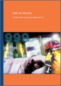 Safe as Houses: The Report of the Community Fire Safety Task Force