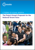 Citizens of Equal Worth: The Project Groups Proposals for the National Tenant Voice - full report