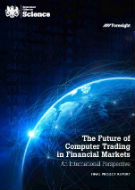 The future of computer trading in financial markets - front cover of report