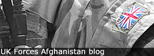 UK Forces Afghanistan blog