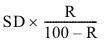 SD x R / 100 - R