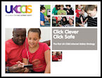 Click Clever Click Safe: The first UK Child Internet Safety Strategy