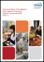 The Annual Report of Her Majesty's Chief Inspector of Education, Children's Services and Skills 2009/10