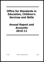 Office for Standards in Education, Children's Services and Skills - Annual Report and Accounts 2010-11