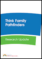 Think Family Pathfinders: Research Update