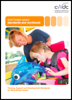 Short break carers: standards and workbook - Training, Support and Development Standards for Short Break Carers