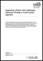 Supporting children with challenging behaviour through a nurture group approach