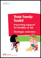 Think Family Toolkit - Improving Support for Families at Risk