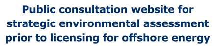 http://www.offshore-sea.org.uk/consultations/Offshore_Energy_SEA_2/index.php