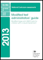 Modified test administrators' guide: modified large print (MLP) tests for children with a visual impairment
