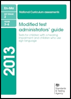 Modified test administrators' guide: tests for children with a hearing impairment and children who use sign language