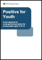 Positive for Youth - A new approach to cross-government policy for young people aged 13 to 19